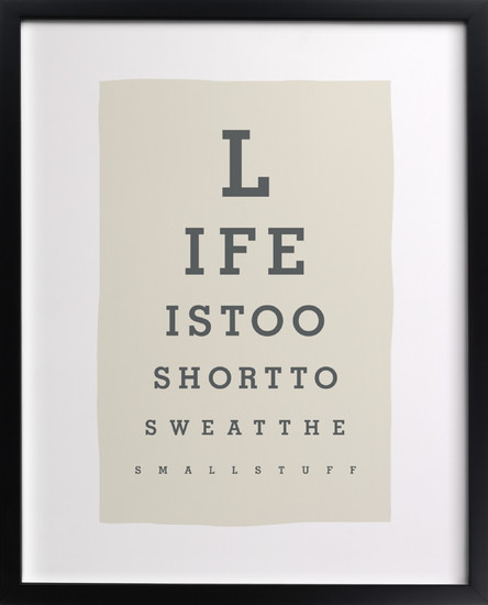 life-is-too-short-to-sweat-the-small-stuff